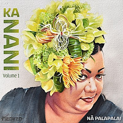 MUSIC CD - NA PALAPALAI, KA NANI (VOL 1)