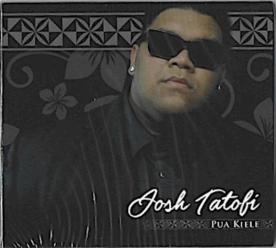 "MUSIC CD - JOSH TATOFI ""Pua Kiele"""