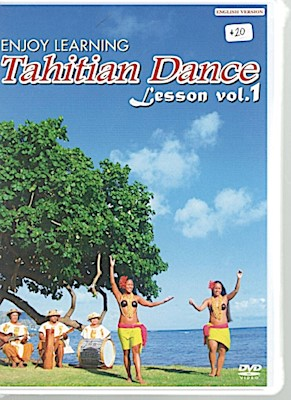 ENJOY LEARNING TAHITIAN DANCE, VOL 1. ENGLISH