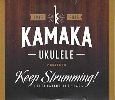 "MUSIC CD - KAMAKU UKULELE ""Keep Strumming"""