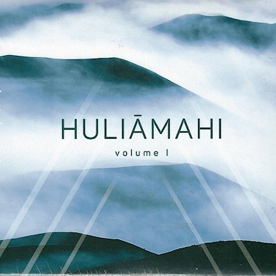 MUSIC CD - HULIĀMAHI